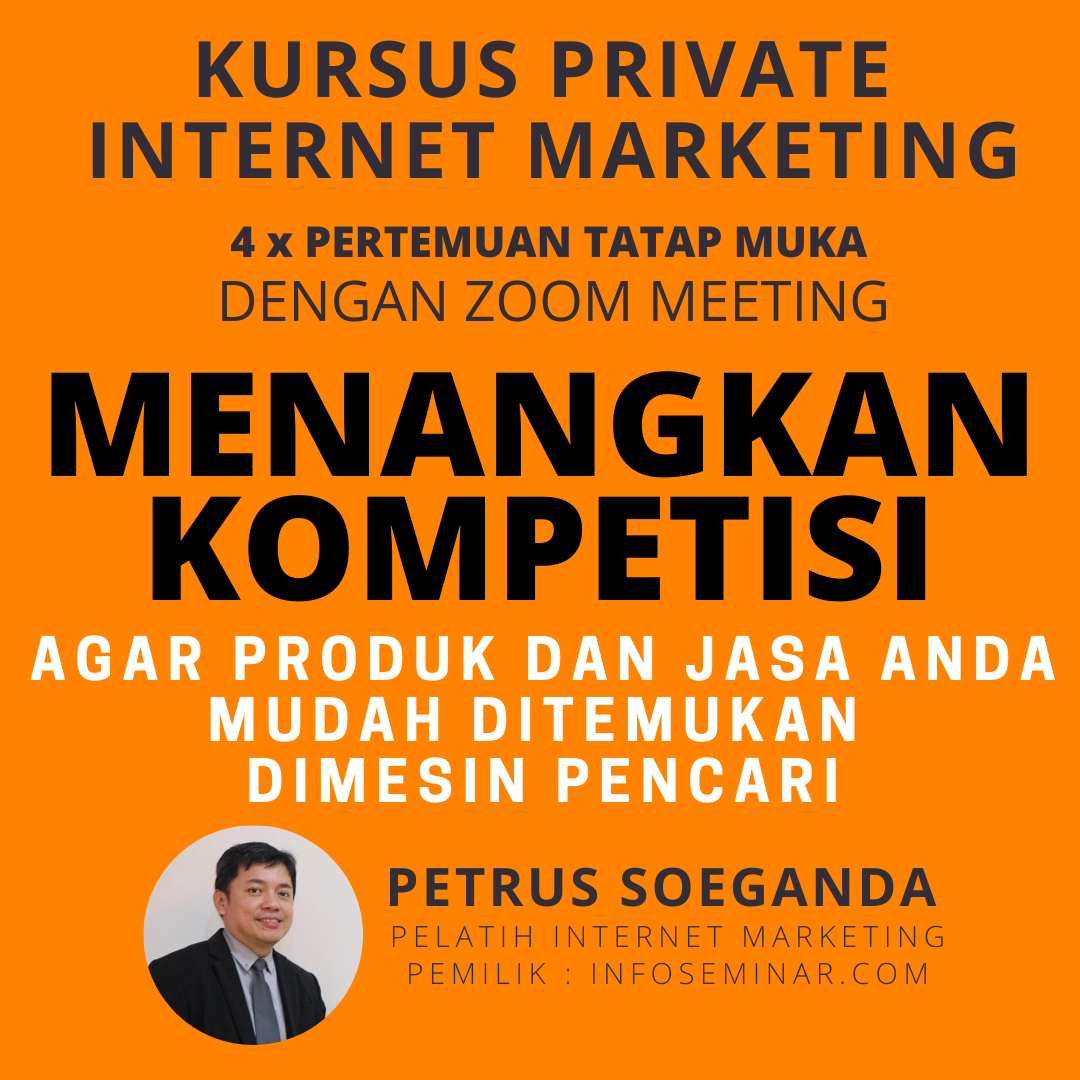 Kursus Privat Internet Marketing Petrus Soeganda