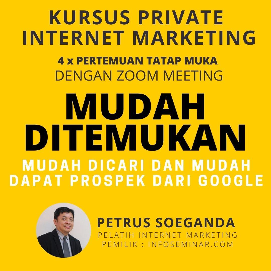 Kursus Internet Privat. Petrus Soeganda (Pembicara Internet Marketing)